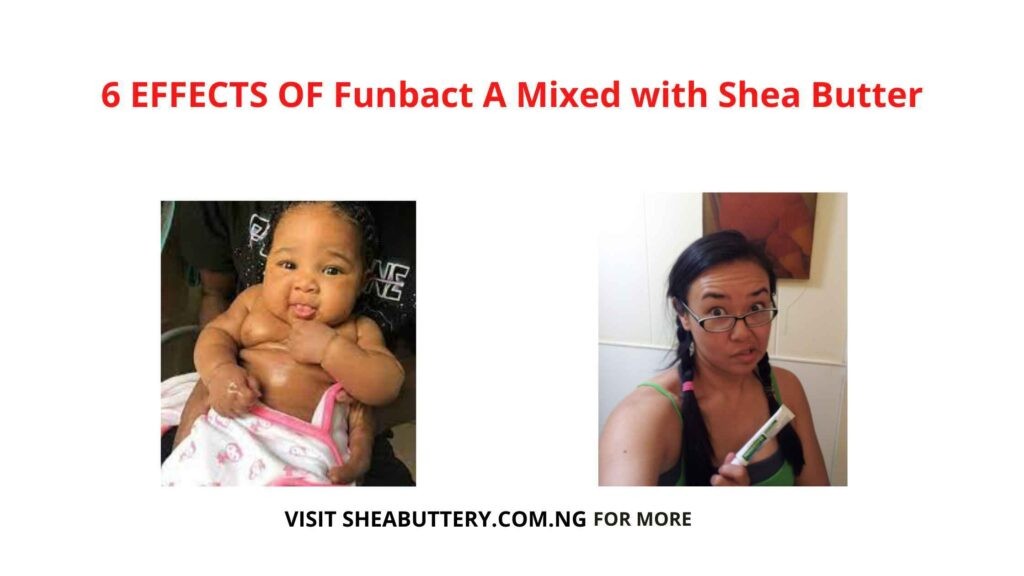 Funbact A Mixed with Shea Butter